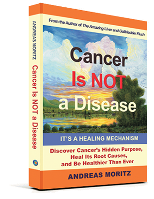 Cancer Is Not a Disease – It's a Healing Mechanism