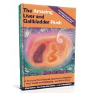 The Amazing Liver & Gallbladder Flush