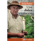 """Libro """"Una dulce revolución"""" - Josep Pamies"""